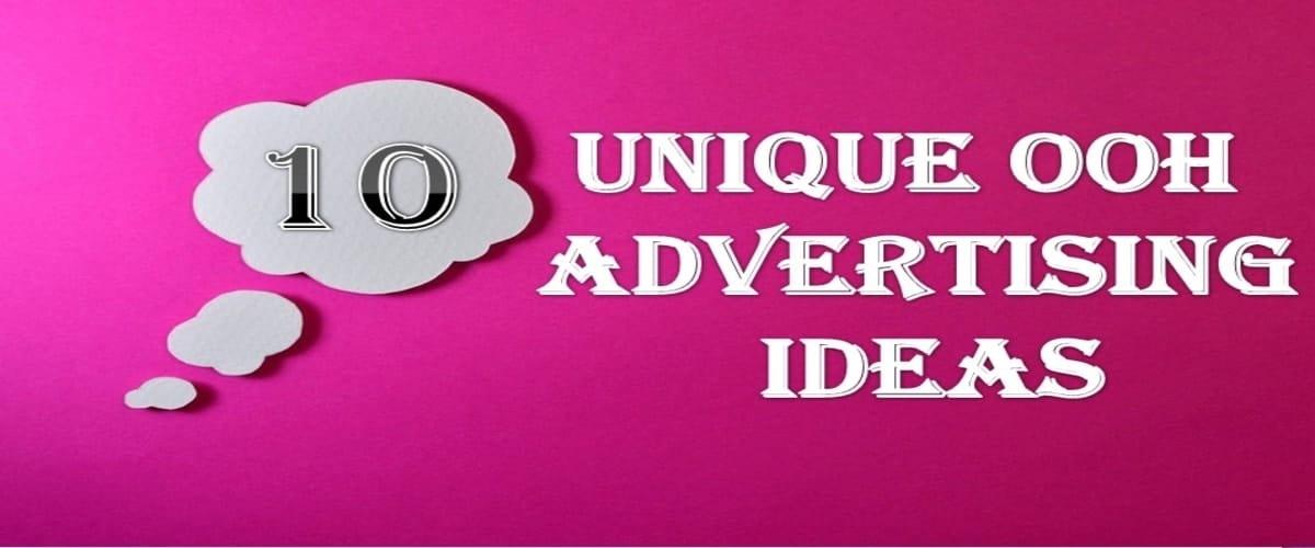 ooh advertising ideas